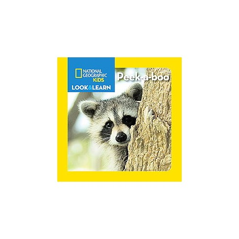 National Geographic Kids Look and Learn: Peek-A-Boo - (Look & Learn) (Board_book) - image 1 of 1