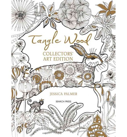 Tangle Wood : 20 Drawings to Colour & Keep: Collectors' Art Edition (Paperback) (Jessica Palmer) - image 1 of 1