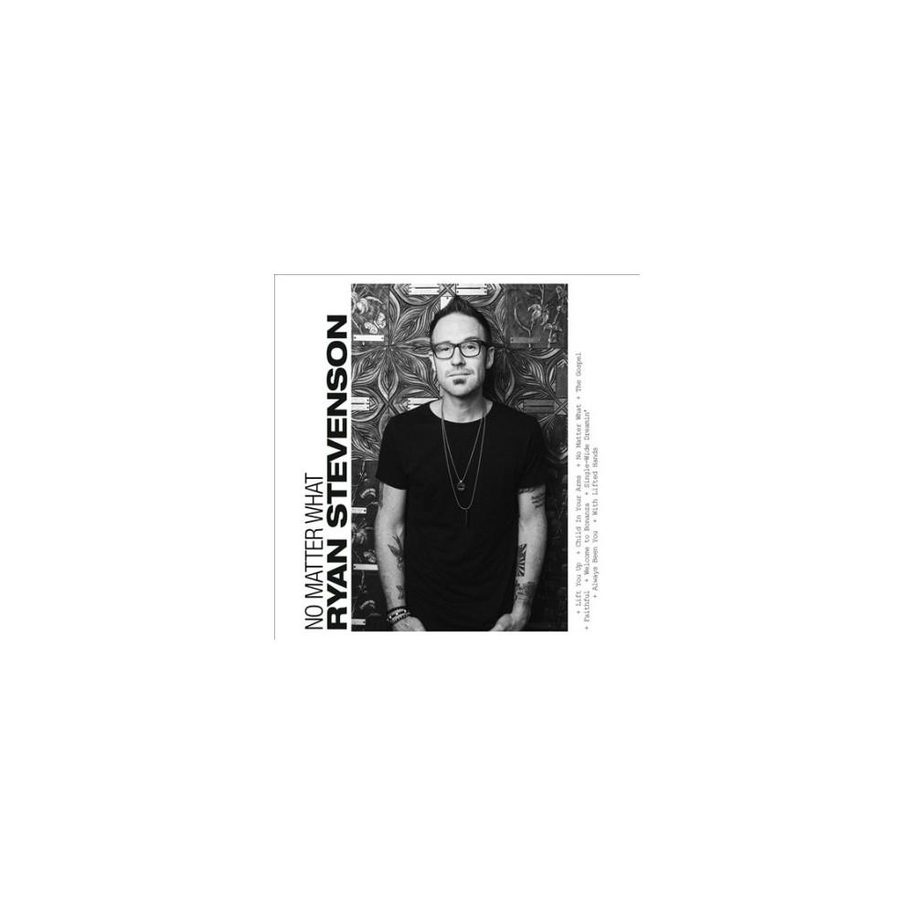 Ryan Stevenson - No Matter What (CD)