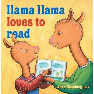 Llama Llama Loves to Read by Anna Dewdney (Hardcover)