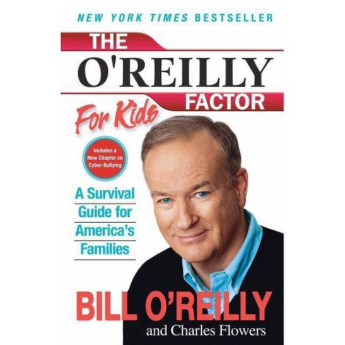 The O'Reilly Factor for Kids - by  Bill O'Reilly (Paperback) - image 1 of 1