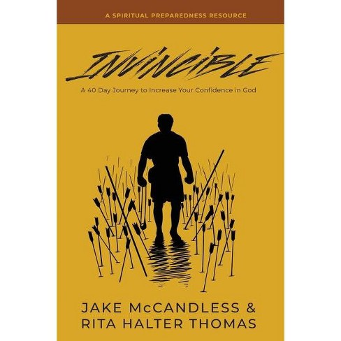 Invincible - by  Jake B McCandless & Rita Halter Thomas (Paperback) - image 1 of 1