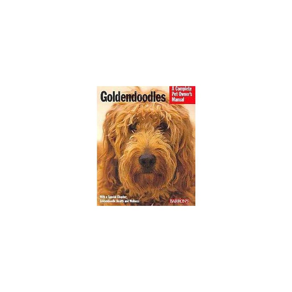 Goldendoodles : Everything About Purchase, Care, Nutrition, Behavior and Training (Paperback) (Edie