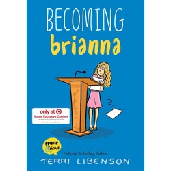 Becoming Brianna - Target Exclusive Edition by Terri Libenson (Hardcover)