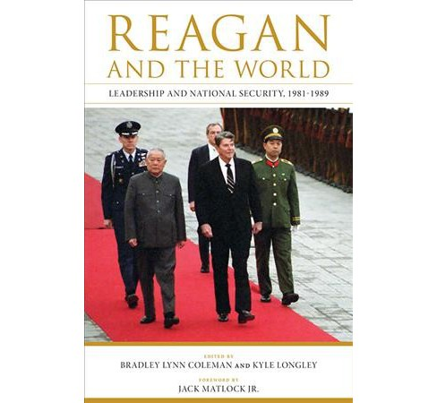 Reagan and the World : Leadership and National Security, 1981-1989 -  Reprint (Paperback) - image 1 of 1