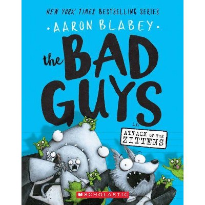 Bad Guys in Attack of the Zittens (Paperback) (Aaron Blabey)