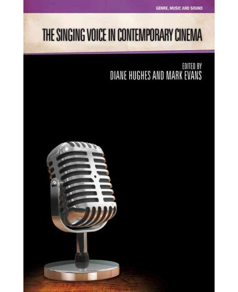 Singing Voice in Contemporary Cinema (Paperback) - image 1 of 1