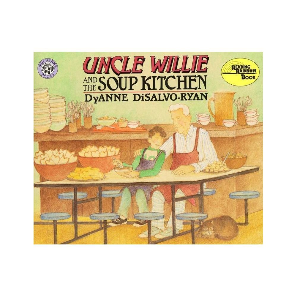 Uncle Wille And The Soup Kitchen Reading Rainbow Books By Dyanne Disalvo Ryan Paperback
