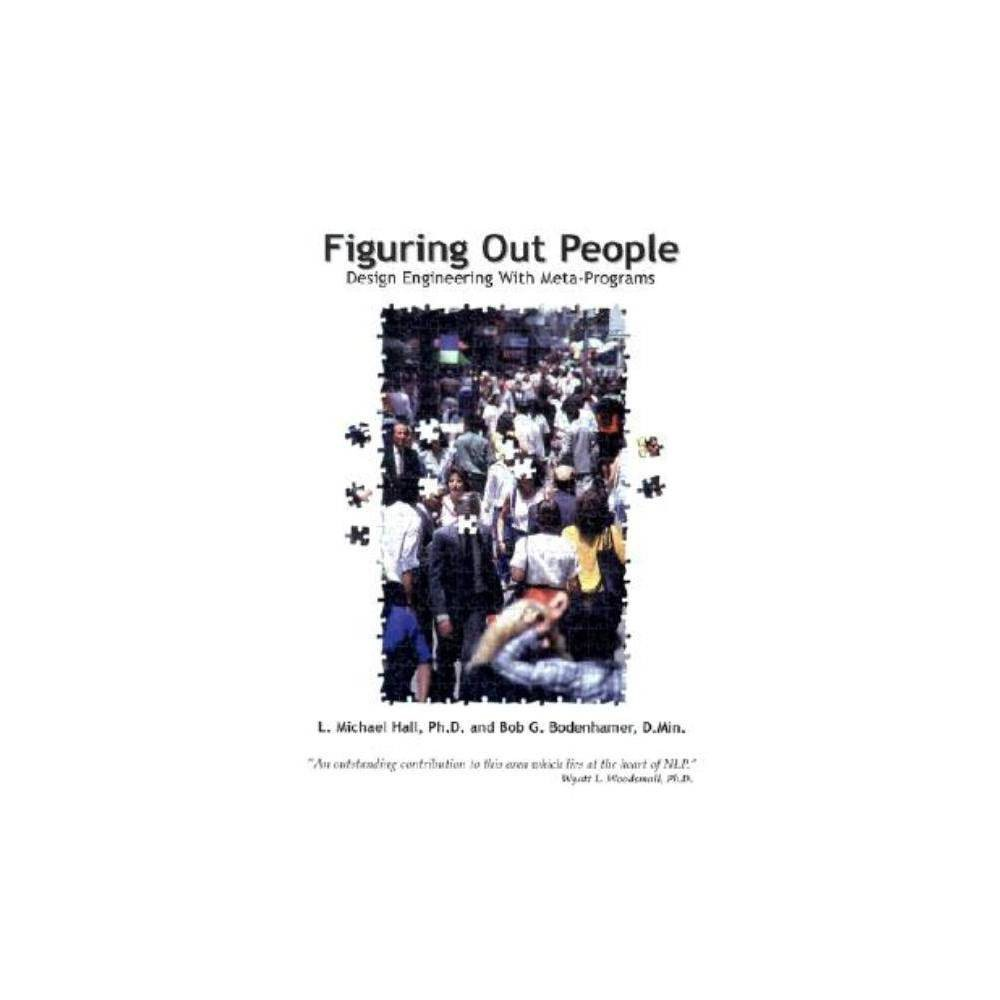 Figuring Out People By L Michael Hall Bob G Bodenhamer Paperback