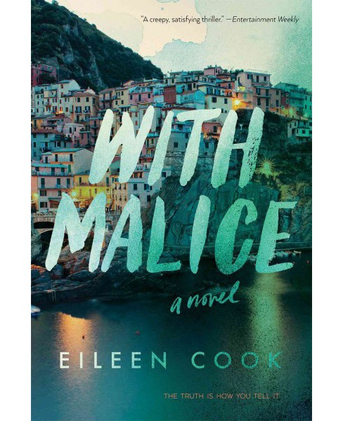 With Malice (Reprint) (Paperback) (Eileen Cook) - image 1 of 1