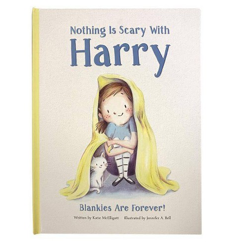 Nothing Is Scary With Harry : Blankies Are Forever! -  BRDBK by Katie Mcelligott (Hardcover) - image 1 of 1