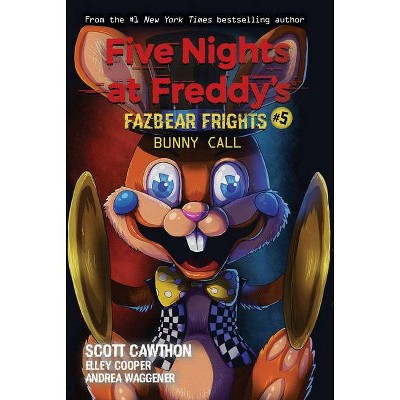 Bunny Call (Five Nights at Freddy's: Fazbear Frights #5) Volume 5 - by Scott Cawthon (Paperback)