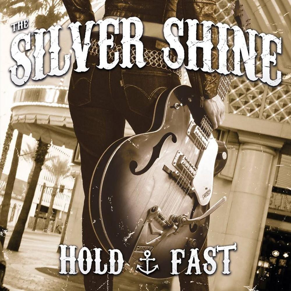 Silver Shine - Hold Fast (Vinyl)