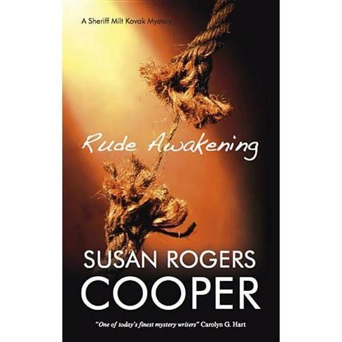 Rude Awakening - (Sheriff Milt Kovak Mysteries (Hardcover)) by  Susan Rogers Cooper (Hardcover) - image 1 of 1