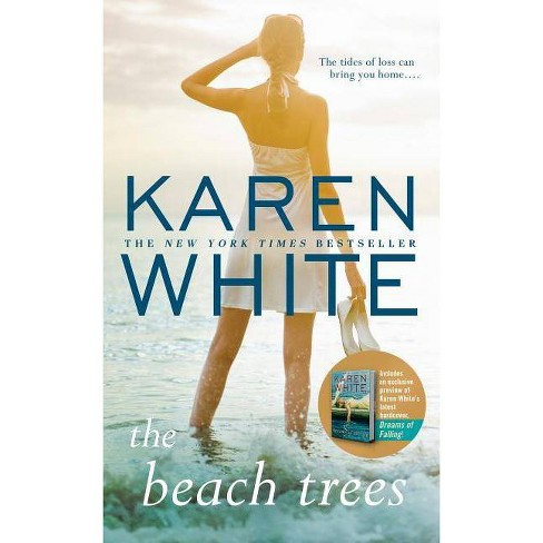 The Beach Trees - by  Karen White (Paperback) - image 1 of 1