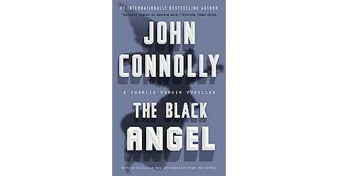 The Black Angel ( Charlie Parker) (Reprint) (Paperback) - image 1 of 1