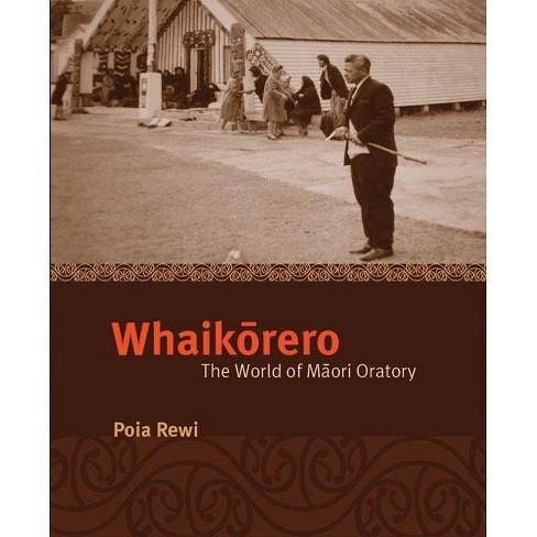 Whaikorero - by  Poia Rewi (Paperback) - image 1 of 1