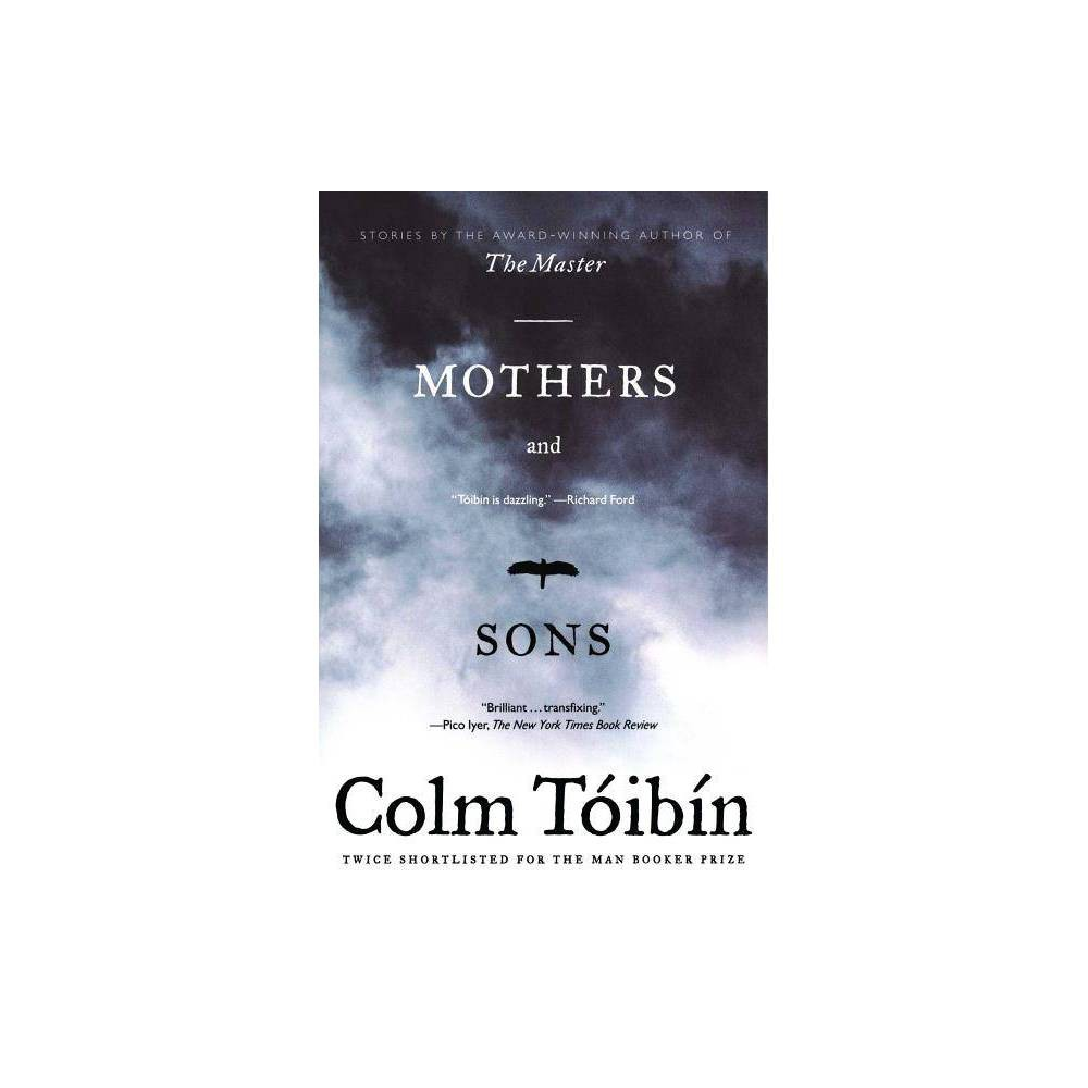 Mothers And Sons By Colm Toibin Paperback