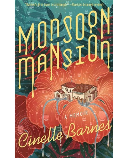 Monsoon Mansion -  Unabridged by Cinelle Barnes (CD/Spoken Word) - image 1 of 1