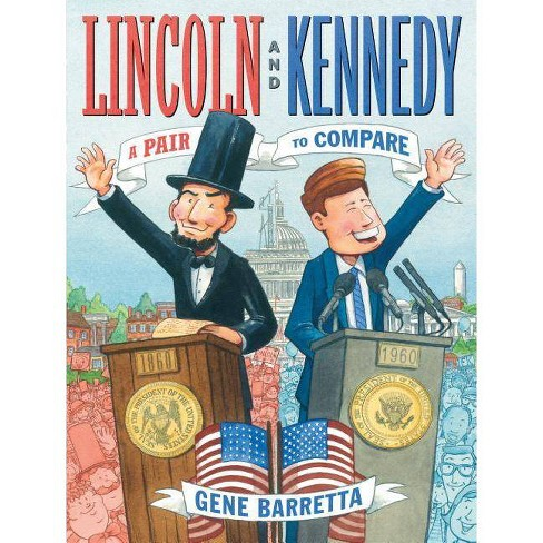Lincoln and Kennedy - by  Gene Barretta (Hardcover) - image 1 of 1