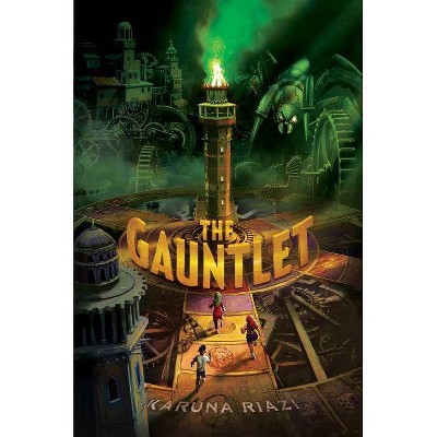 The Gauntlet - by  Karuna Riazi (Paperback)