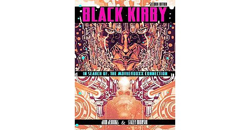 Black Kirby : In Search of the Motherboxx Connection (Paperback) (John Jennings) - image 1 of 1