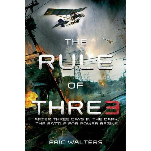 The Rule of Three - by  Eric Walters (Paperback) - image 1 of 1