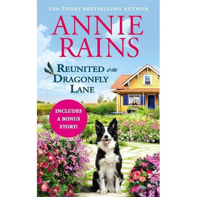 Reunited on Dragonfly Lane - (Sweetwater Springs) by Annie Rains (Paperback)