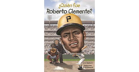 Quién fue Roberto Clemente? / Who was Roberto Clemente? (Paperback) (Jr. James Buckley) - image 1 of 1