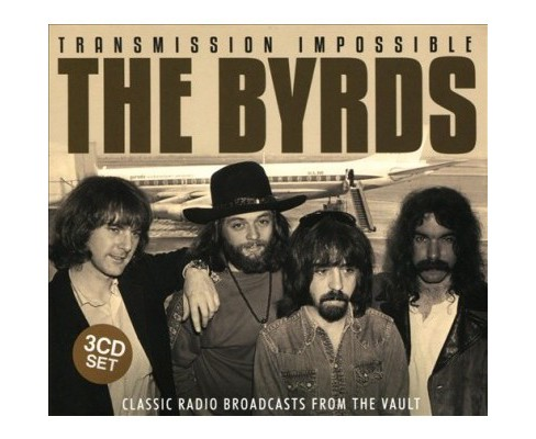 Byrds - Transmission Impossible (CD) - image 1 of 1