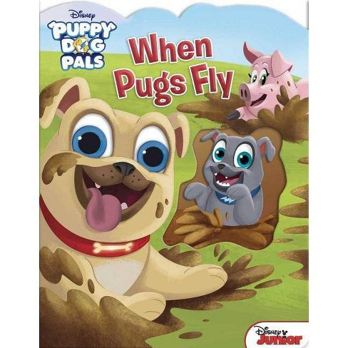 Disney Puppy Dog Pals: When Pugs Fly - (Board_book) - image 1 of 1