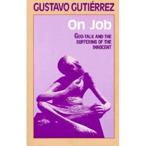 On Job - (God-Talk and the Suffering of the Innocent) by  Gustavo Gutierrez (Paperback) - image 1 of 1