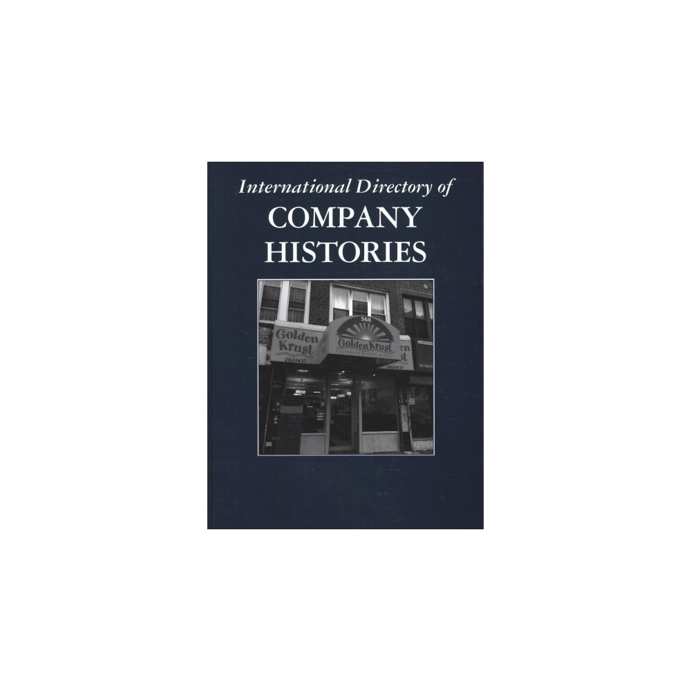 International Directory of Company Histories - (Hardcover)