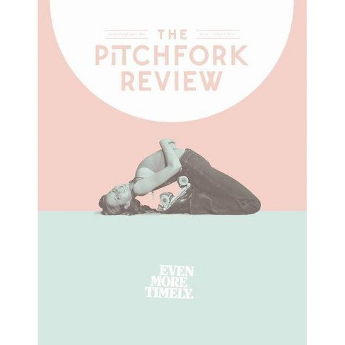 The Pitchfork Review Issue #6 (Spring) - (Paperback) - image 1 of 1