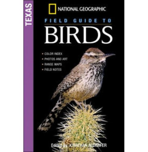 National Geographic Field Guide to Birds: Texas (Paperback) (Jonathan Alderfer) - image 1 of 1