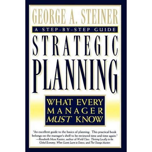 Strategic Planning - by  George Albert Steiner (Paperback) - image 1 of 1