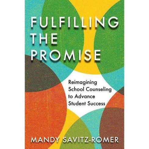 Fulfilling the Promise - by  Mandy Savitz-Romer (Paperback) - image 1 of 1
