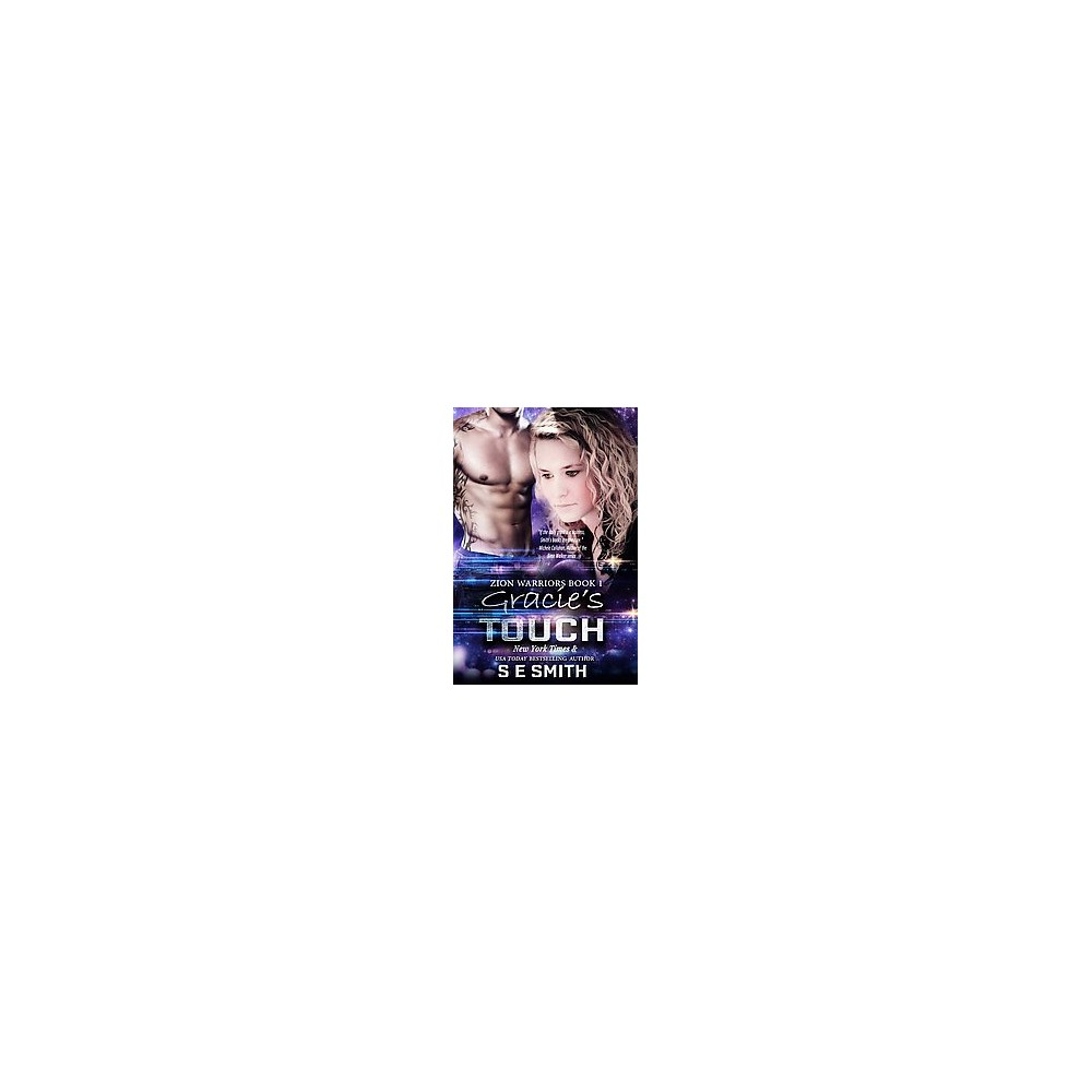 Gracie's Touch (Paperback) (S. E. Smith)