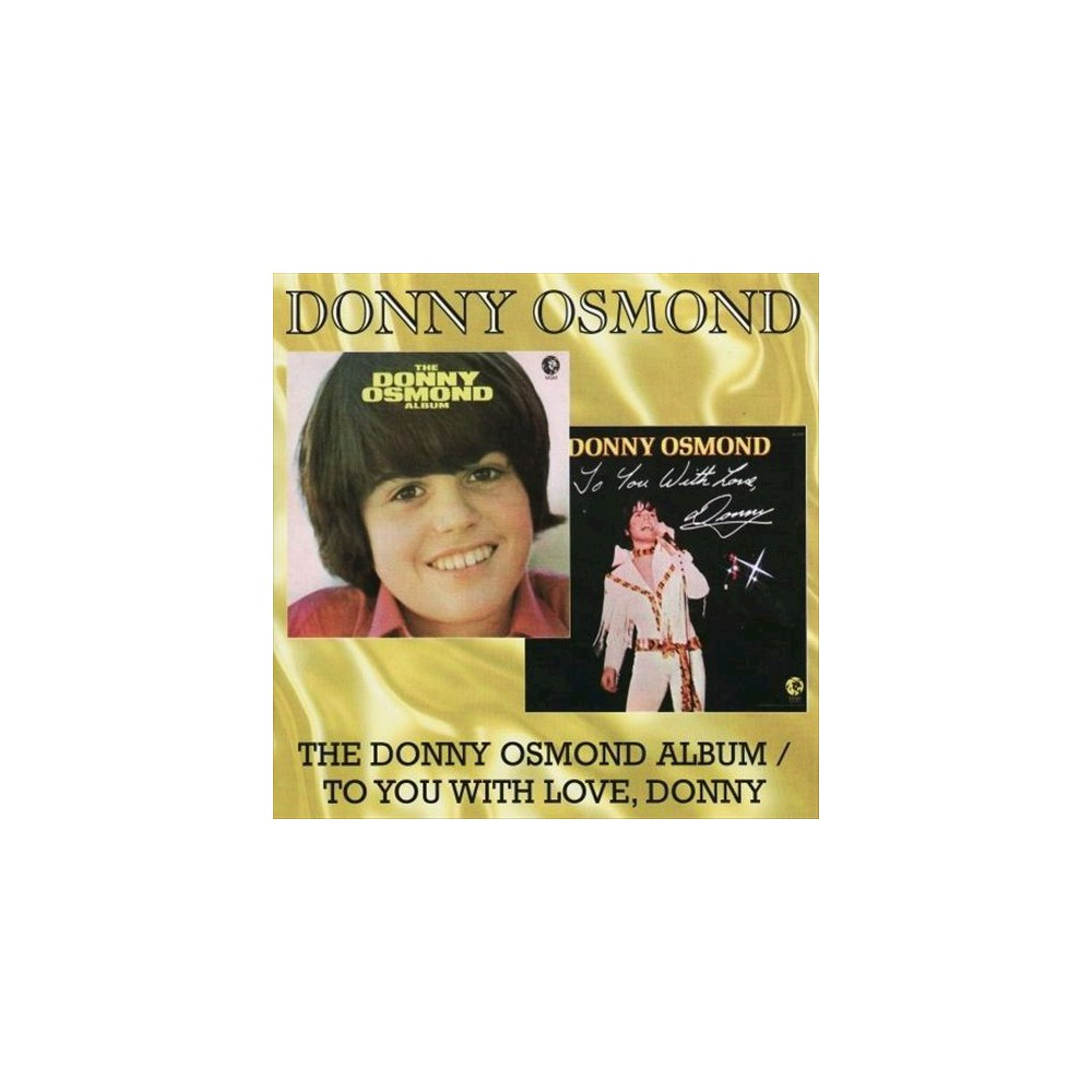 Donny Osmond - Donny Osmond Album/To You With Love (CD)