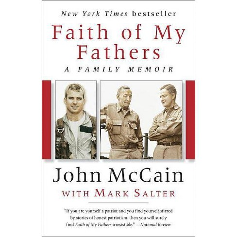 Faith of My Fathers - by  John McCain & Mark Salter (Paperback) - image 1 of 1