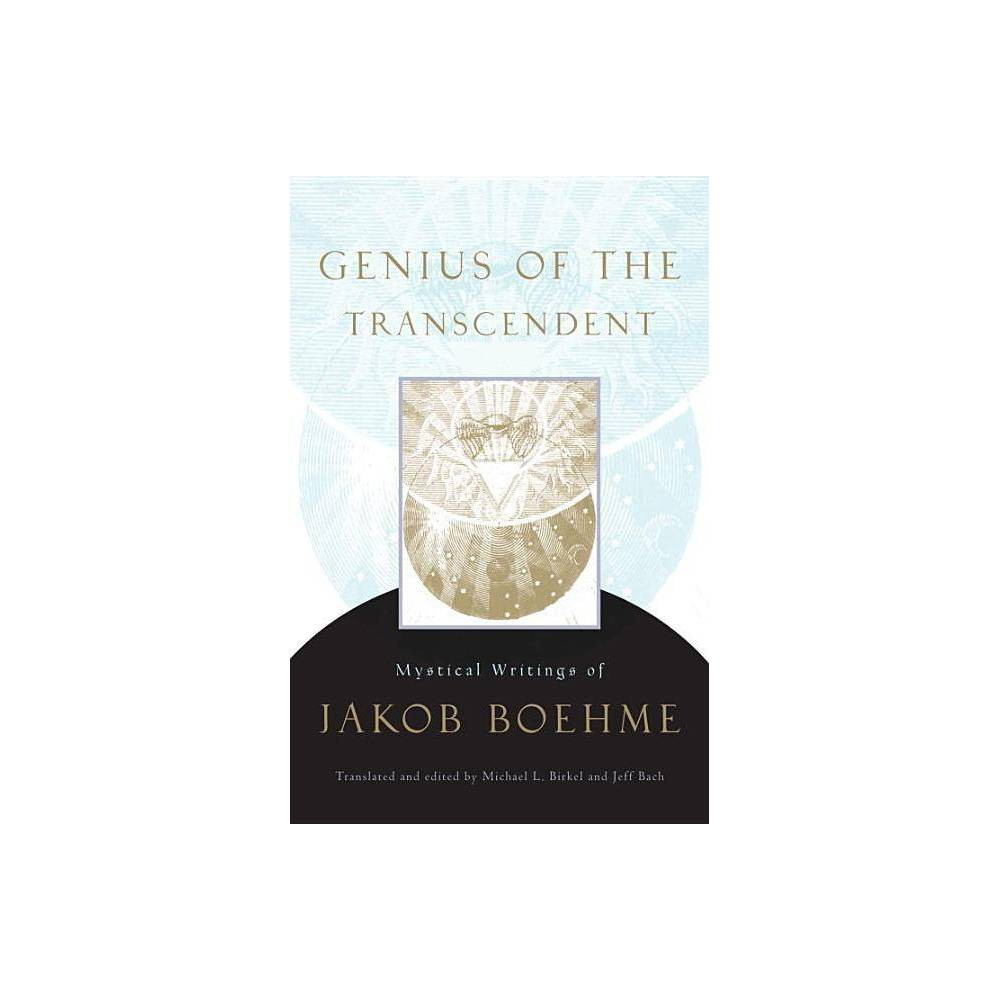 Genius of the Transcendent - by Jakob Boehme (Paperback)