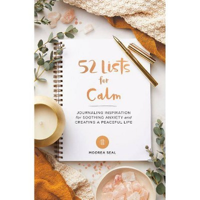 52 Lists for Calm - by Moorea Seal (Diary) (Paperback)