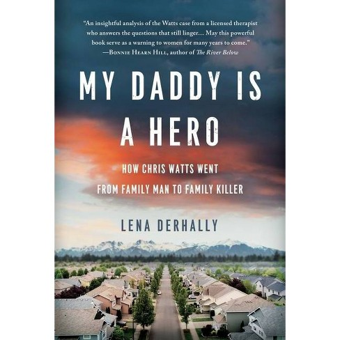 My Daddy is a Hero - by  Lena Derhally (Hardcover) - image 1 of 1