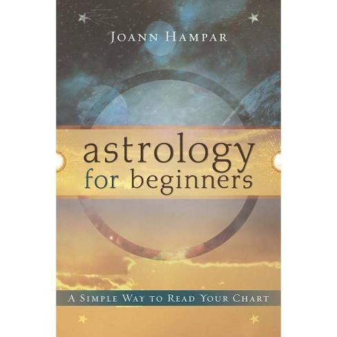 Astrology for Beginners - (For Beginners (Llewellyn's)) by  Joann Hampar (Paperback) - image 1 of 1