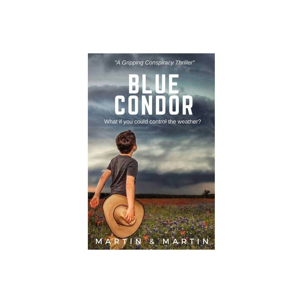 Blue Condor By Martin And Martin Paperback