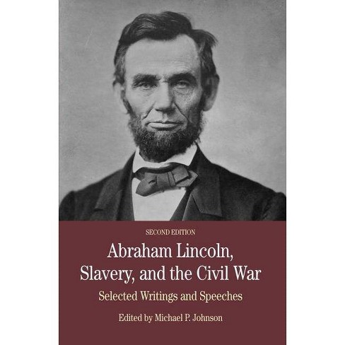Abraham Lincoln, Slavery, and the Civil War - (Bedford Series in History & Culture (Paperback)) - image 1 of 1