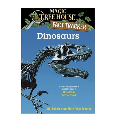 Dinosaurs ( Magic Tree House Fact Tracker) (Paperback) by Mary Pope Osborne - image 1 of 1