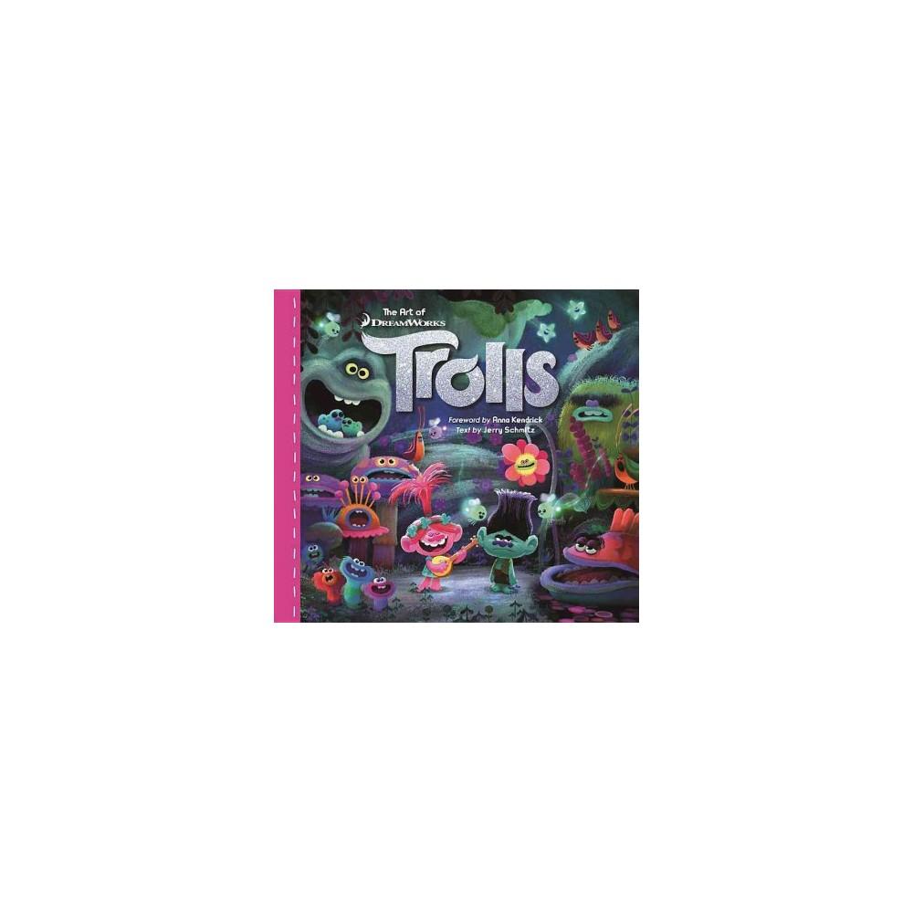 Art of Dreamworks Trolls (Hardcover) (Jerry Schmitz)