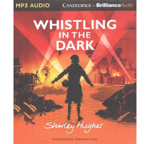 Whistling in the Dark (MP3-CD) (Shirley Hughes) - image 1 of 1