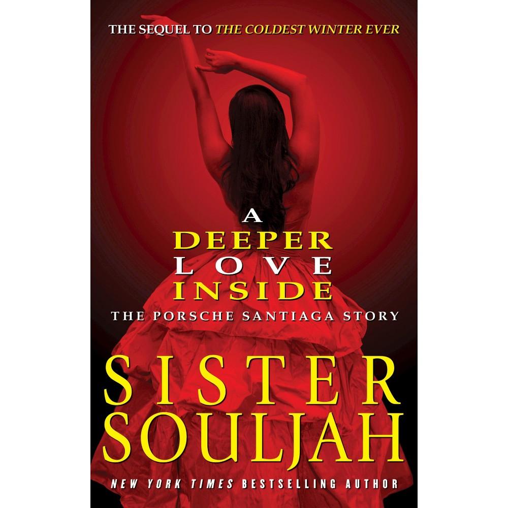 A Deeper Love Inside (Reprint) (Paperback) by Sister Souljah